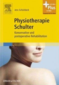 Physiotherapie Schulter: Konservative und postoperative Rehabilitation